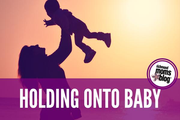 Holding Onto Baby