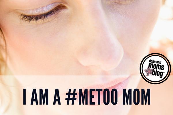 I Am a #MeToo Mom