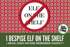 I Despise Elf on the Shelf