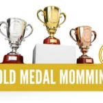 Gold Medal Momming